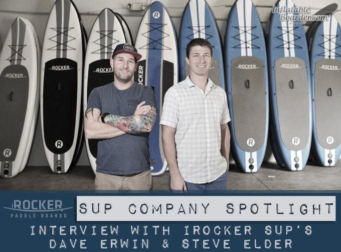 iRocker SUP's Dave Erwin & Steve Elder