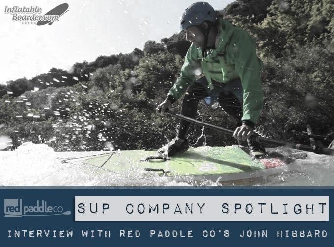 Red Paddle Co John Hibbard Interview
