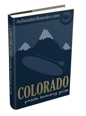 Colorado Paddle Boarding Guide