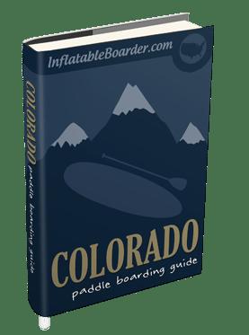 Colorado Paddle Boarding Guide