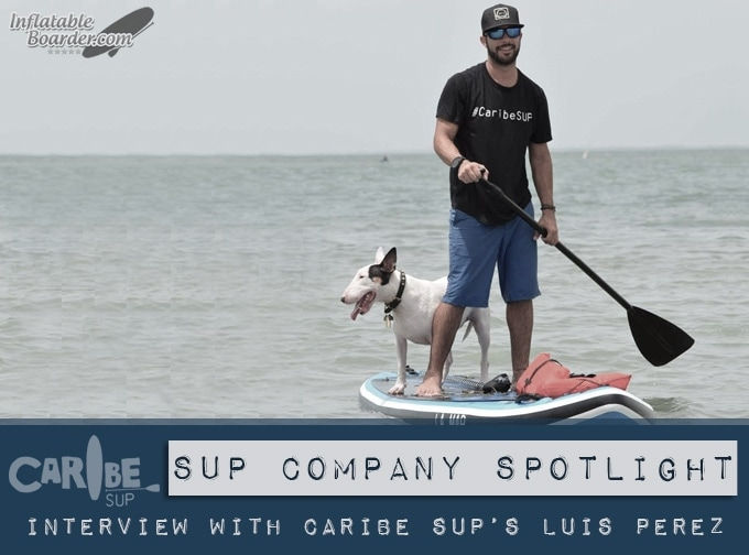 Caribe SUP Luis Perez Interview