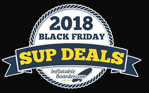 2018 Black Friday SUP Deals