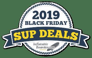 2019 Black Friday SUP Deals