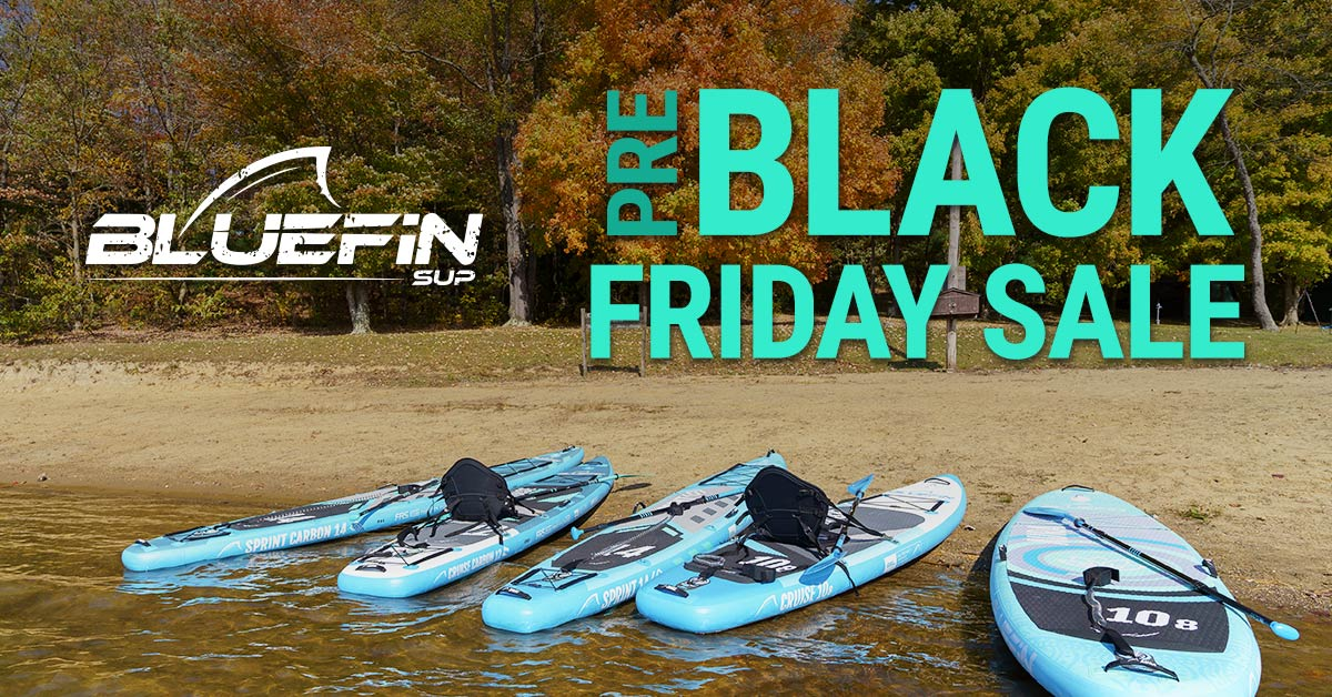 Bluefin SUP Black Friday paddle board sale