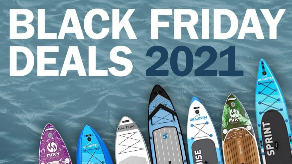 2021 Black Friday paddle board deals and sales