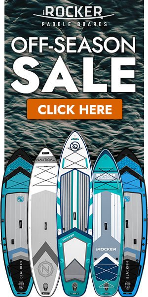 iROCKER SUP Off-Season Board Sale - Click to Browse Deals